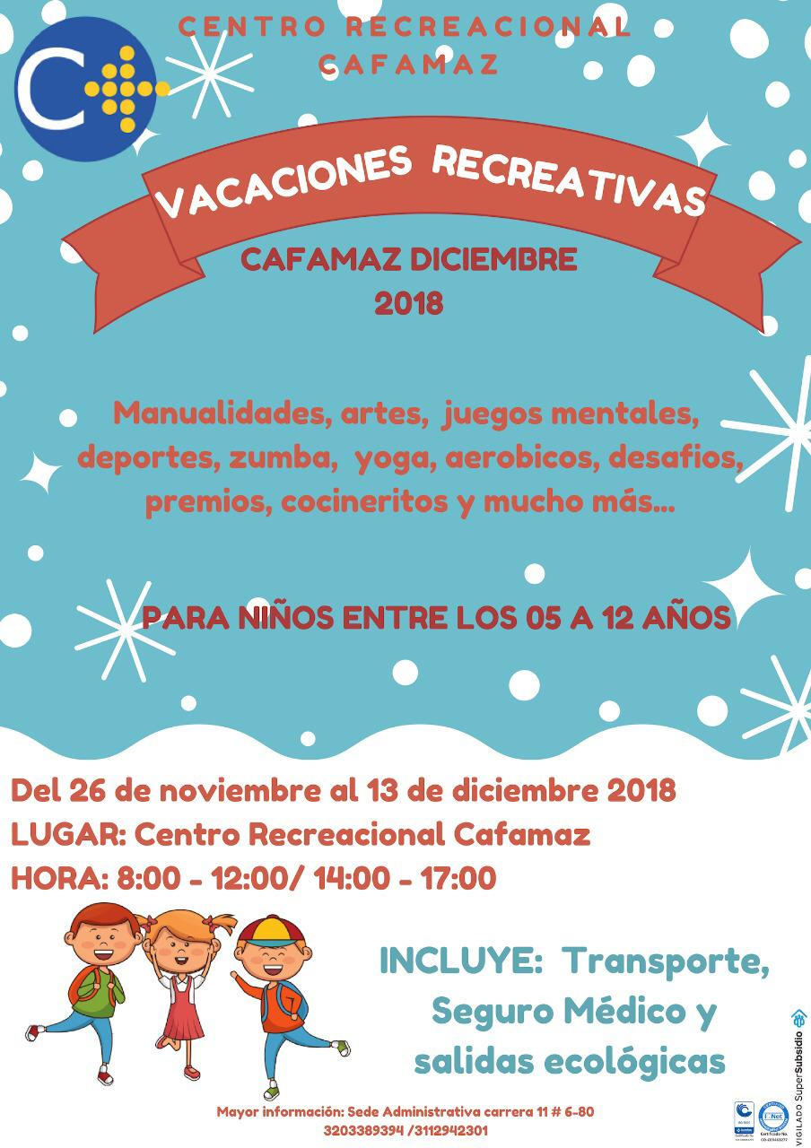 Vacaciones Recreativaz CAFAMAZ 2018