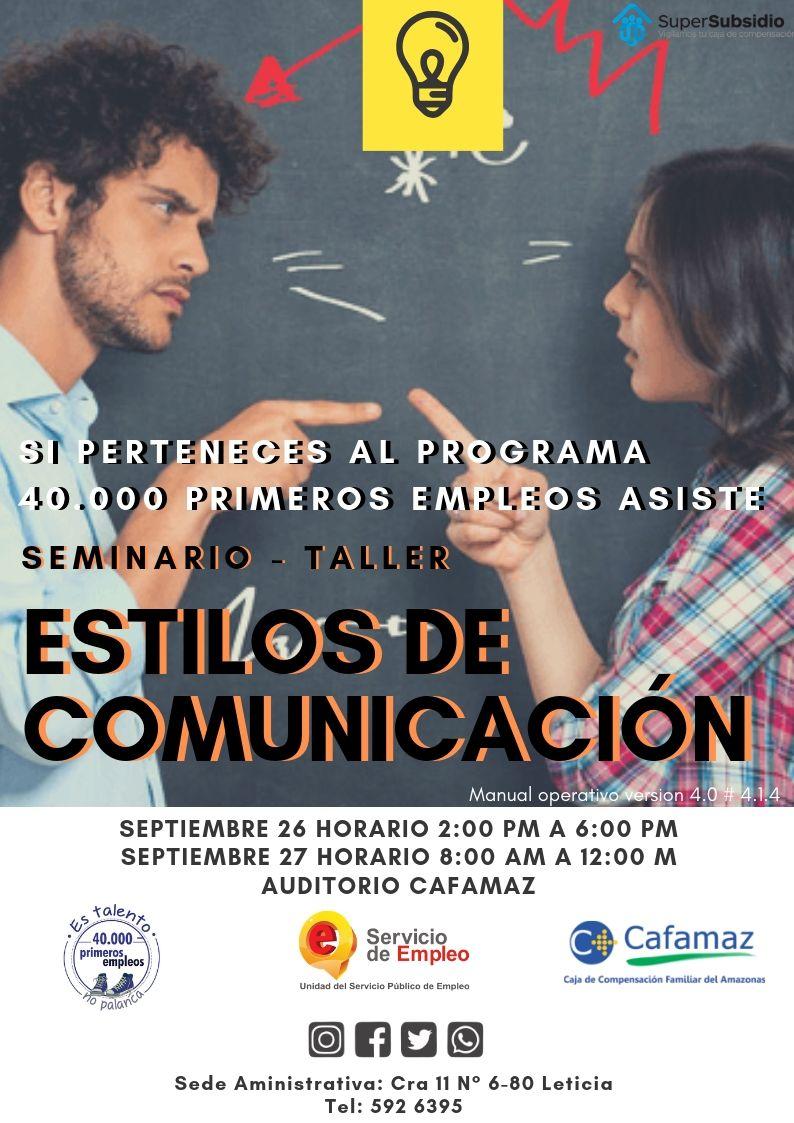 Apertura Seminario/Taller – Estilos de Comunicación