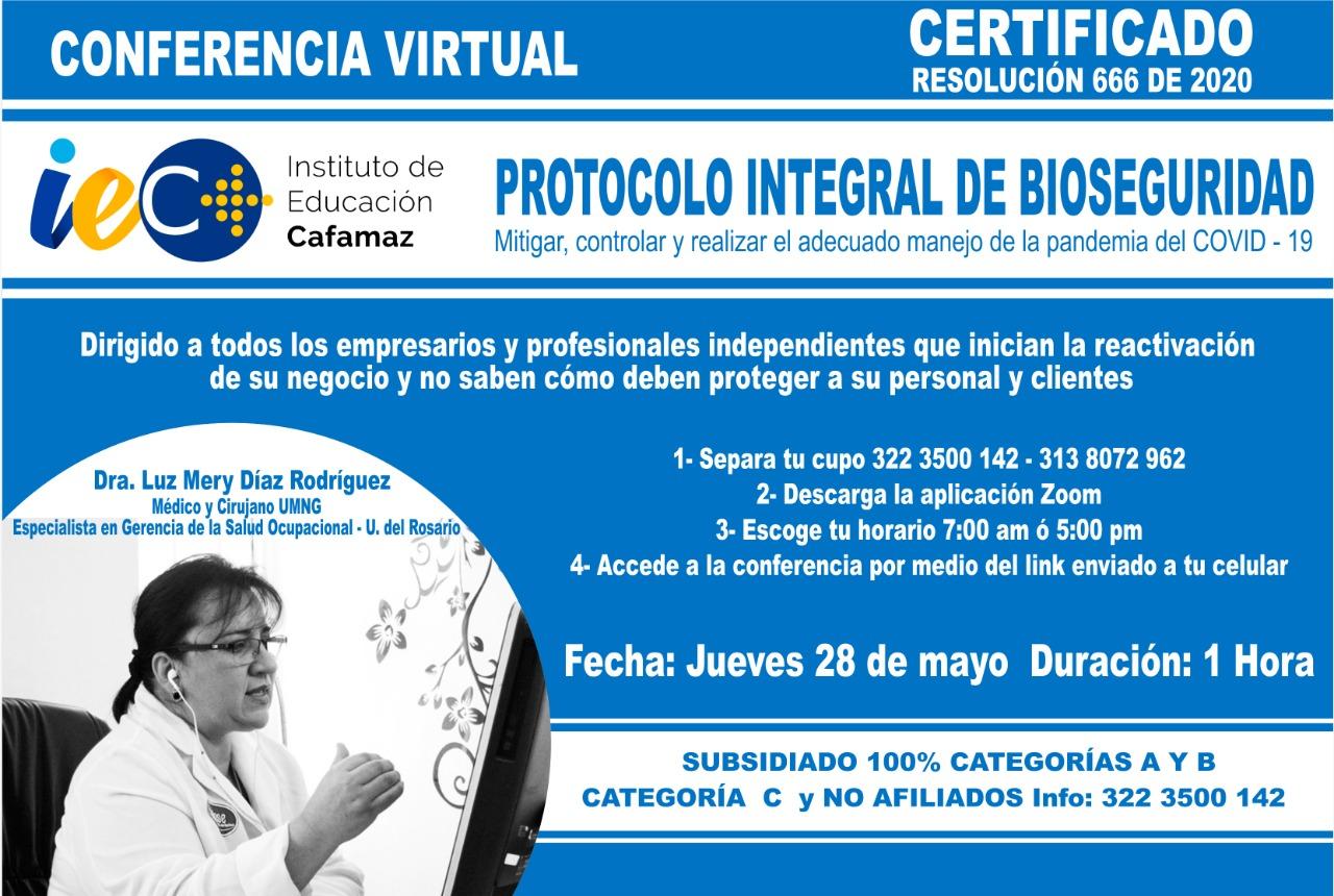 Conferencia Virtual – Protocolo Integral de Bioseguridad | Cafamaz, 2020